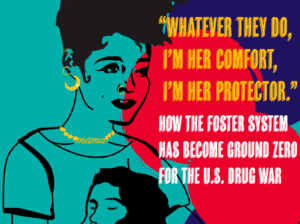 Foster Care being targeted in the US Drug War